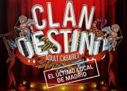 Clandestino. Adult Cabaret