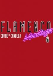 Flamenco y Monólogos